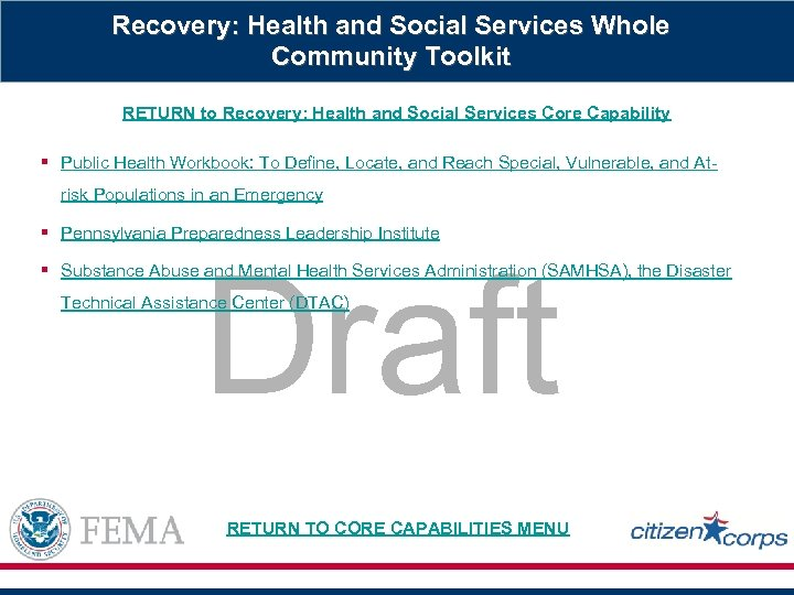 Recovery: Health and Social Services Whole Community Toolkit RETURN to Recovery: Health and Social
