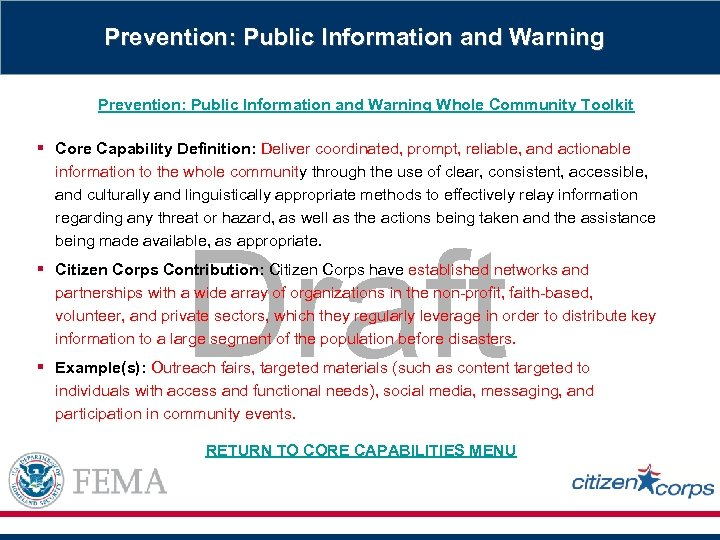 Prevention: Public Information and Warning Whole Community Toolkit § Core Capability Definition: Deliver coordinated,