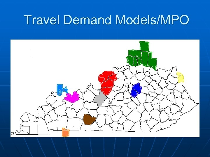Travel Demand Models/MPO