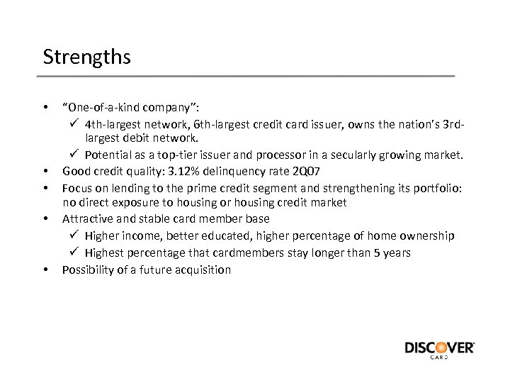 """Strengths • • • """"One-of-a-kind company"""": ü 4 th-largest network, 6 th-largest credit card"""