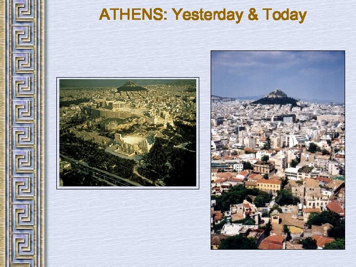 ATHENS: Yesterday & Today