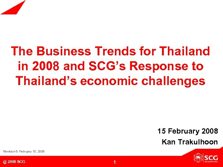 The Business Trends for Thailand in 2008 and SCG's Response to Thailand's economic challenges