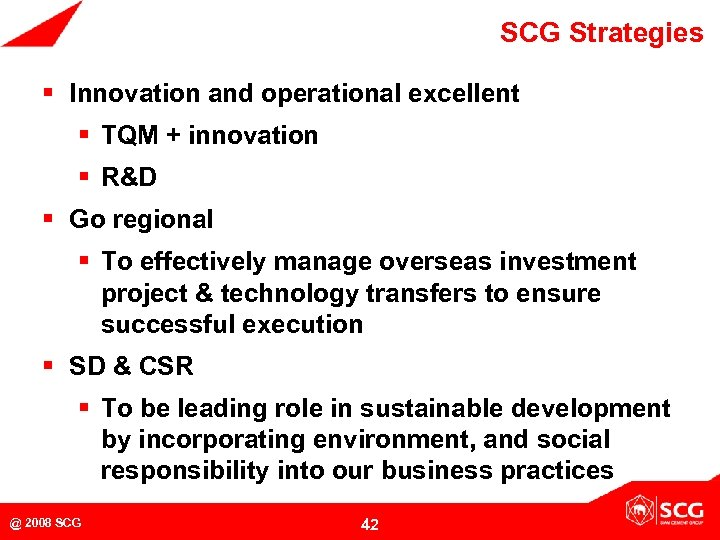 SCG Strategies § Innovation and operational excellent § TQM + innovation § R&D §