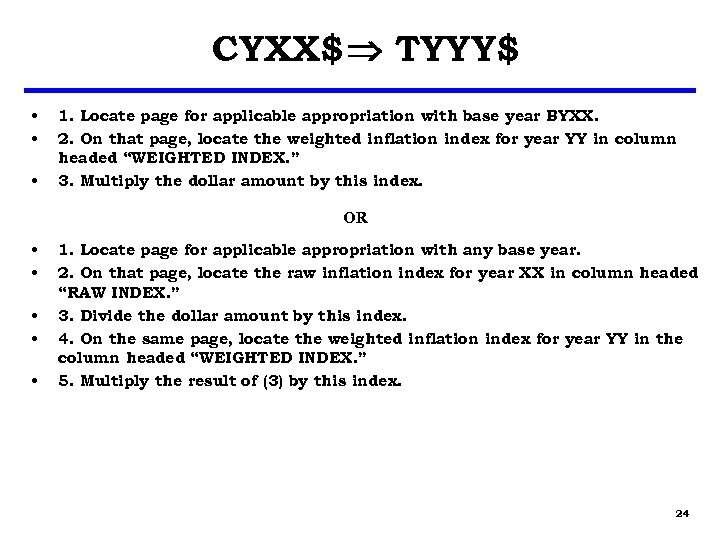 CYXX$ TYYY$ • • • 1. Locate page for applicable appropriation with base year