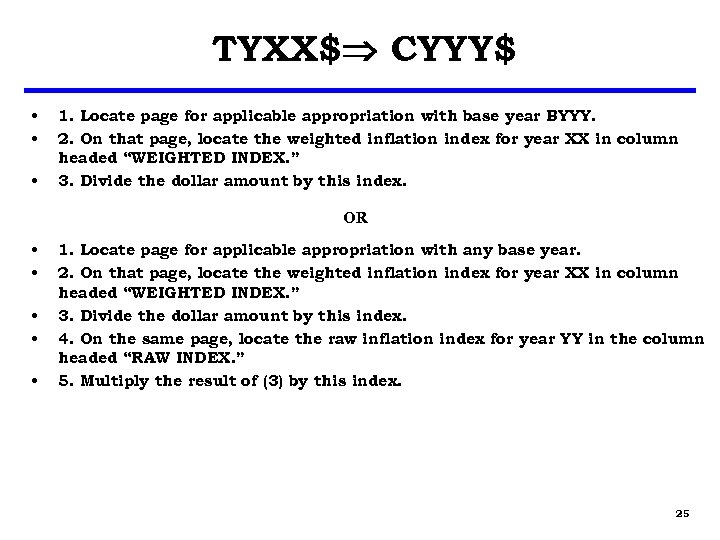 TYXX$ CYYY$ • • • 1. Locate page for applicable appropriation with base year