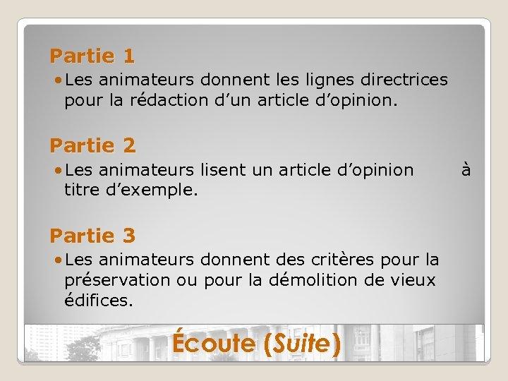 Partie 1 • Les animateurs donnent les lignes directrices pour la rédaction d'un article