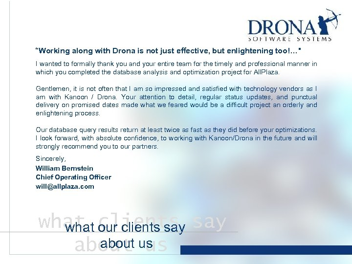 """""""Working along with Drona is not just effective, but enlightening too!…"""