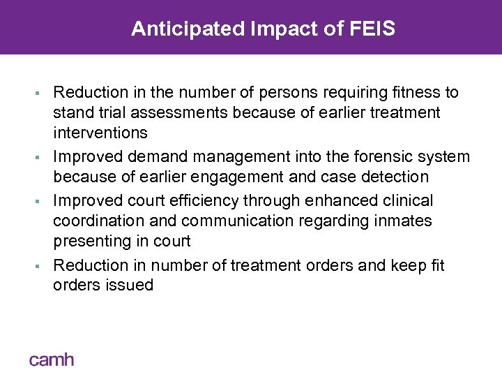 Anticipated Impact of FEIS § § Reduction in the number of persons requiring fitness