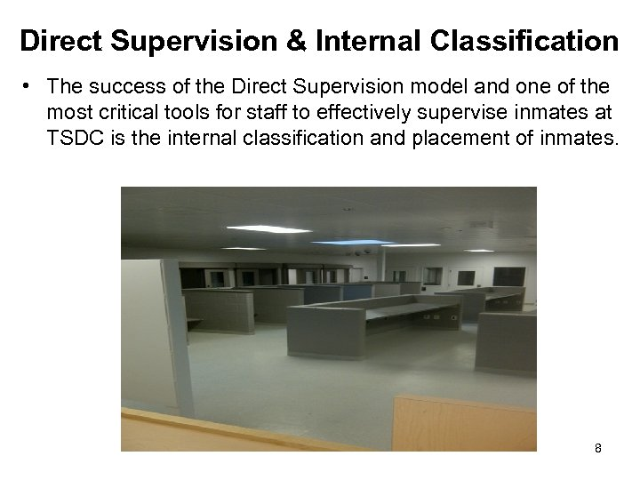 Direct Supervision & Internal Classification • The success of the Direct Supervision model and