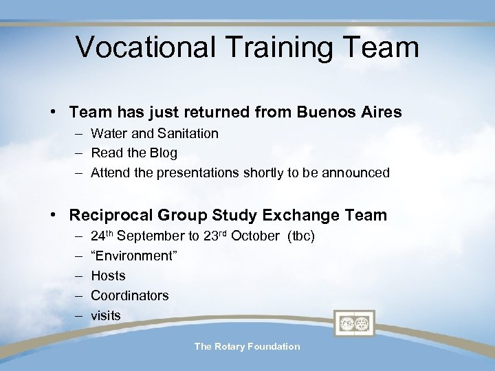 Vocational Training Team • Team has just returned from Buenos Aires – Water and