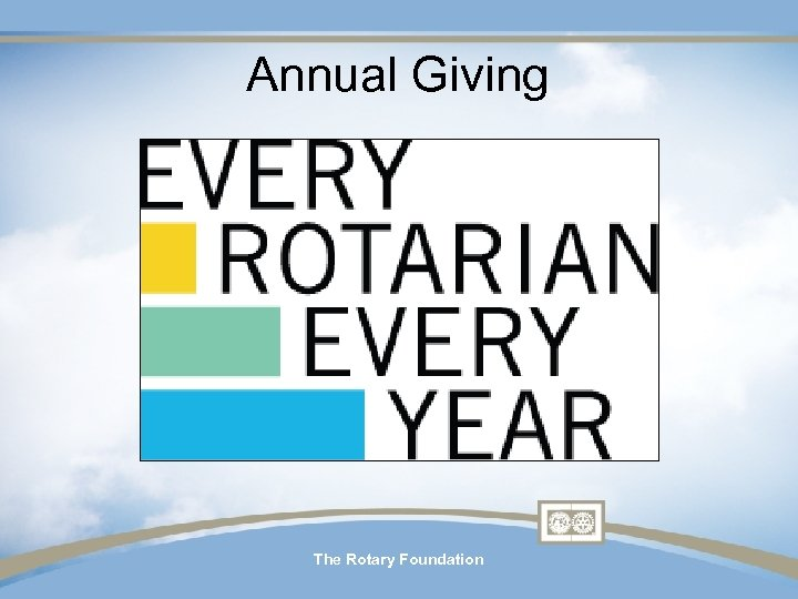 Annual Giving The Rotary Foundation