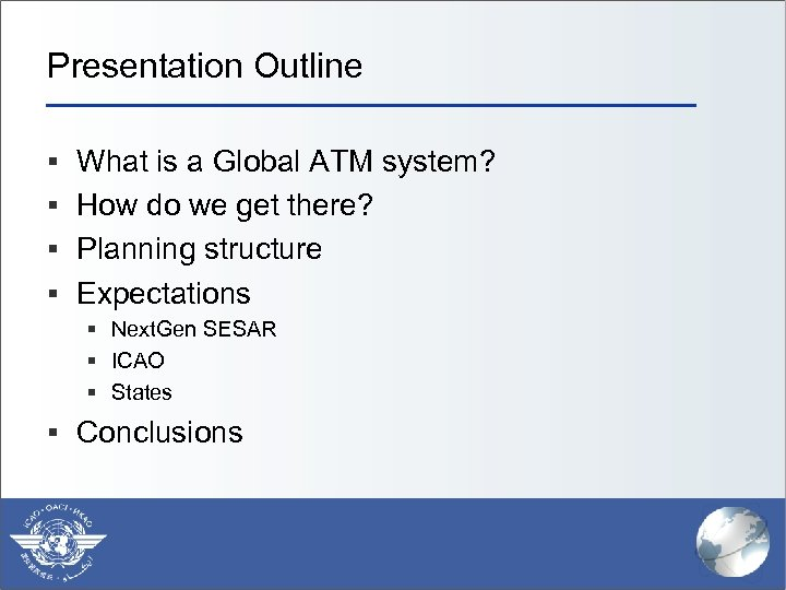 Presentation Outline § What is a Global ATM system? § How do we get