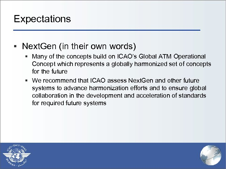 Expectations § Next. Gen (in their own words) § Many of the concepts build