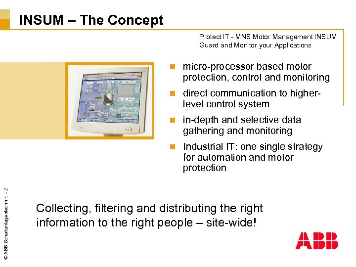 INSUM – The Concept Protect IT - MNS Motor Management INSUM Guard and Monitor