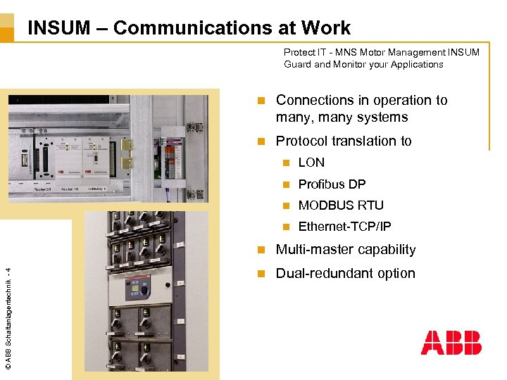 INSUM – Communications at Work Protect IT - MNS Motor Management INSUM Guard and