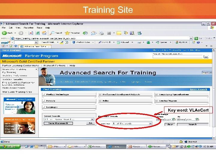 Training Site Key word: VLAe. Cert