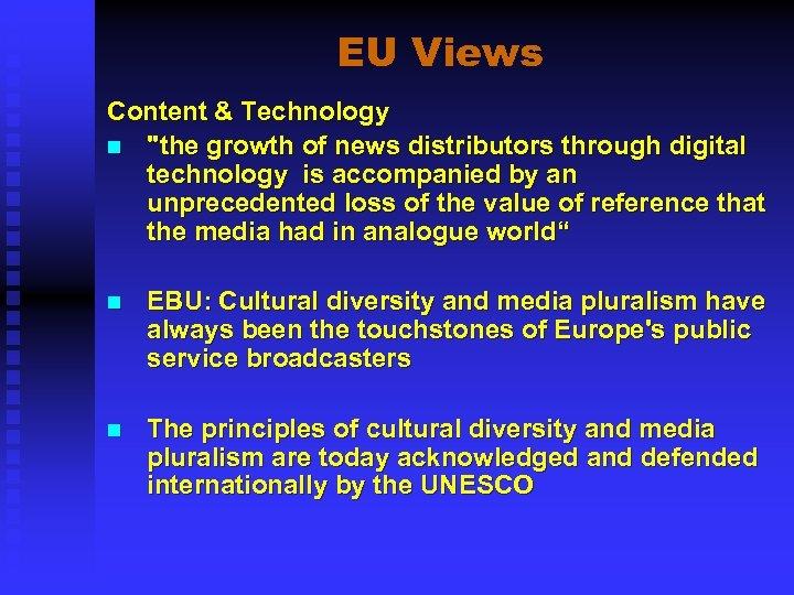 EU Views Content & Technology n