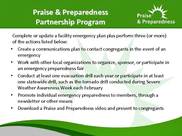 Praise & Preparedness Partnership Program Complete or update a facility emergency plan plus perform