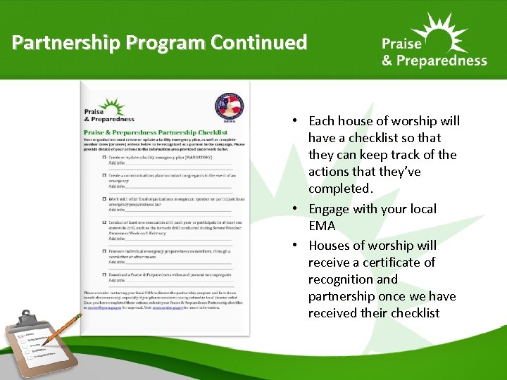 Partnership Program Continued • Each house of worship will have a checklist so that