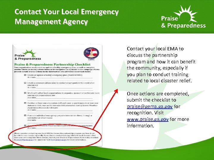 Contact Your Local Emergency Management Agency Contact your local EMA to discuss the partnership