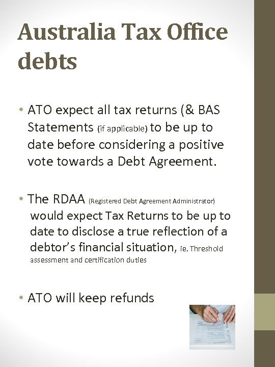 Australia Tax Office debts • ATO expect all tax returns (& BAS Statements (if