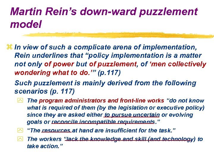 Martin Rein's down-ward puzzlement model z In view of such a complicate arena of