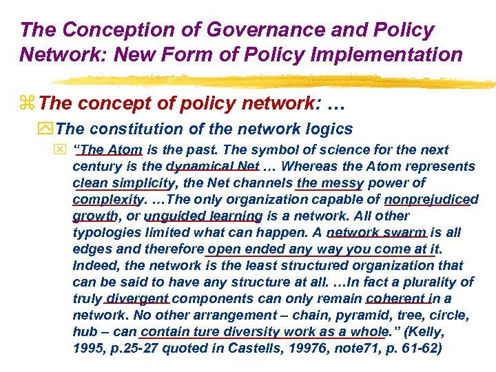 The Conception of Governance and Policy Network: New Form of Policy Implementation z The