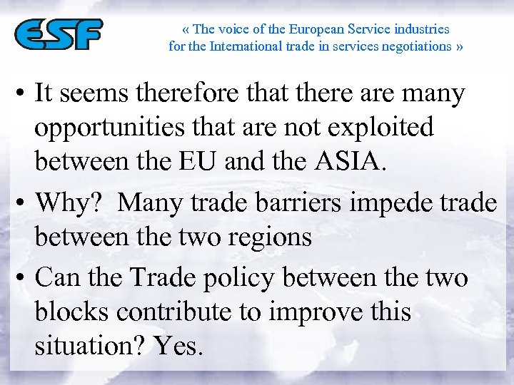 « The voice of the European Service industries for the International trade in