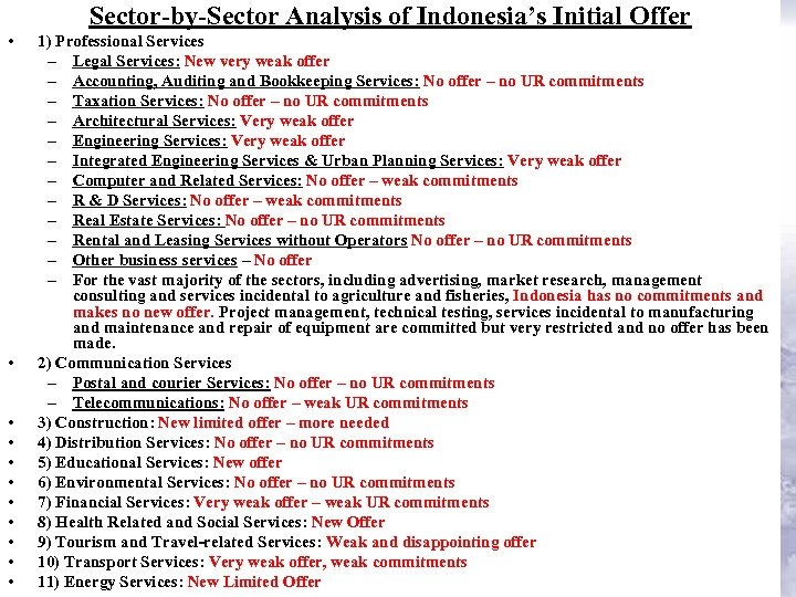 Sector-by-Sector Analysis of Indonesia's Initial Offer • • • 1) Professional Services – Legal