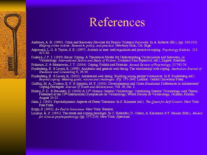 References Andrews, A. B. (1990). Crisis and Recovery Services for Family Violence Survivors. In