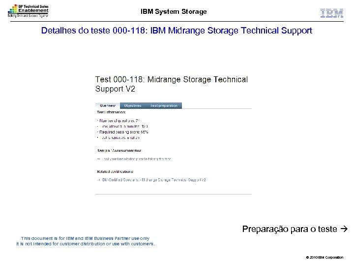 IBM System Storage Detalhes do teste 000 -118: IBM Midrange Storage Technical Support Preparação