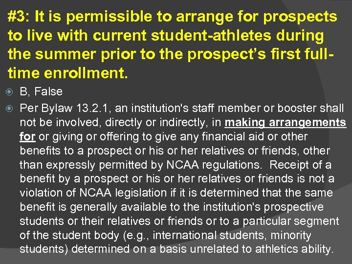 #3: It is permissible to arrange for prospects to live with current student-athletes during