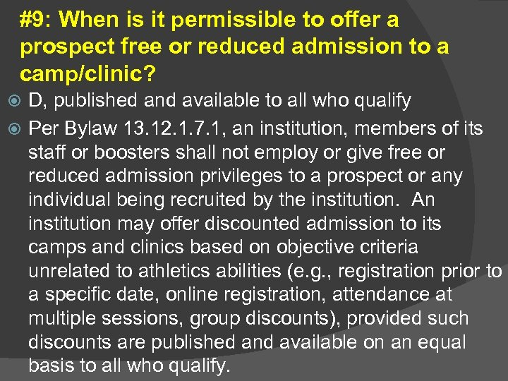 #9: When is it permissible to offer a prospect free or reduced admission to