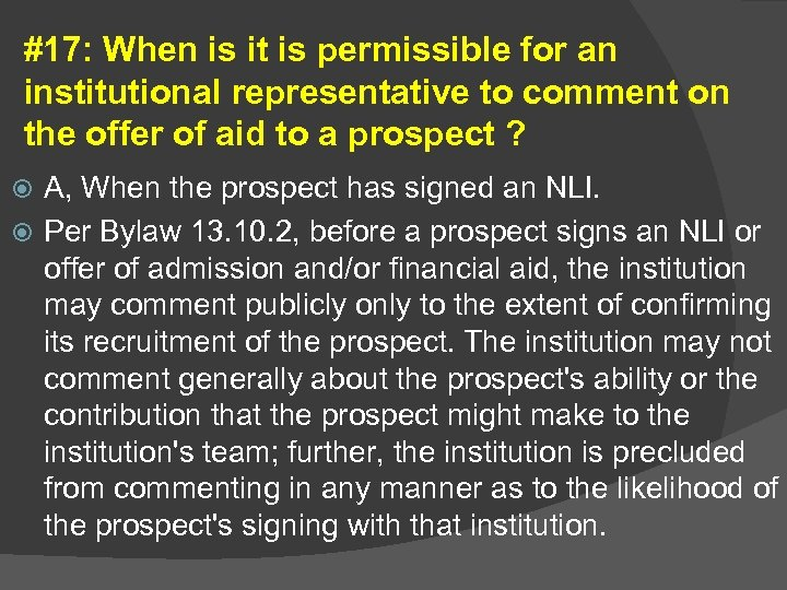 #17: When is it is permissible for an institutional representative to comment on the