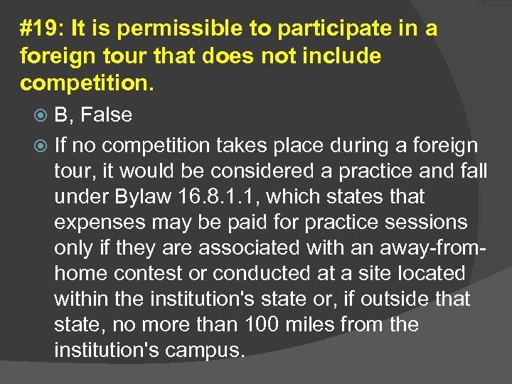 #19: It is permissible to participate in a foreign tour that does not include