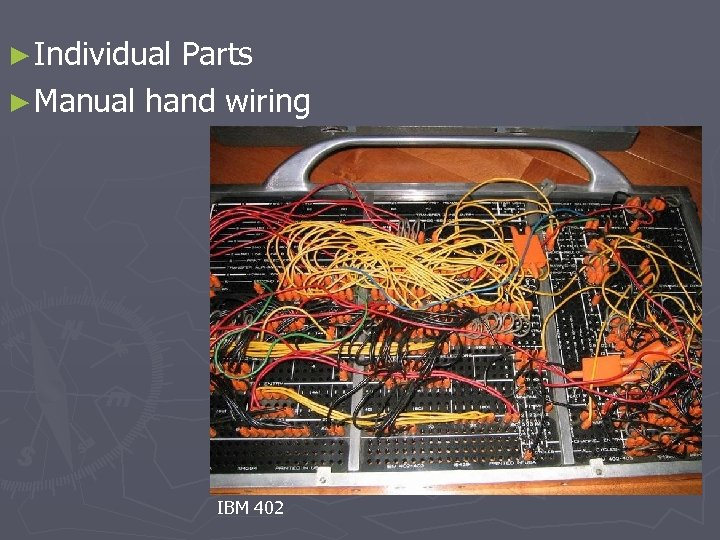► Individual Parts ► Manual hand wiring IBM 402