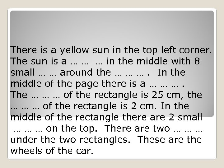 There is a yellow sun in the top left corner. The sun is a