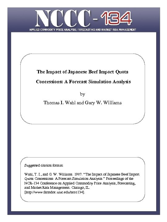 The Impact of Japanese Beef Import Quota Concessions: A Forecast Simulation Analysis by Thomas