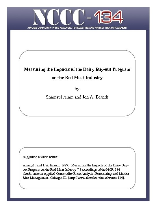 Measuring the Impacts of the Dairy Buy-out Program on the Red Meat Industry by