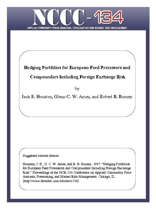 Hedging Portfolios for European Feed Processors and Compounders Including Foreign Exchange Risk by Jack