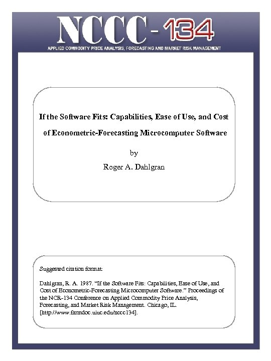 If the Software Fits: Capabilities, Ease of Use, and Cost of Econometric-Forecasting Microcomputer Software