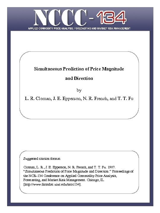 Simultaneous Prediction of Price Magnitude and Direction by L. R. Cloman, J. E. Epperson,