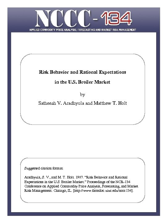 Risk Behavior and Rational Expectations in the U. S. Broiler Market by Satheesh V.