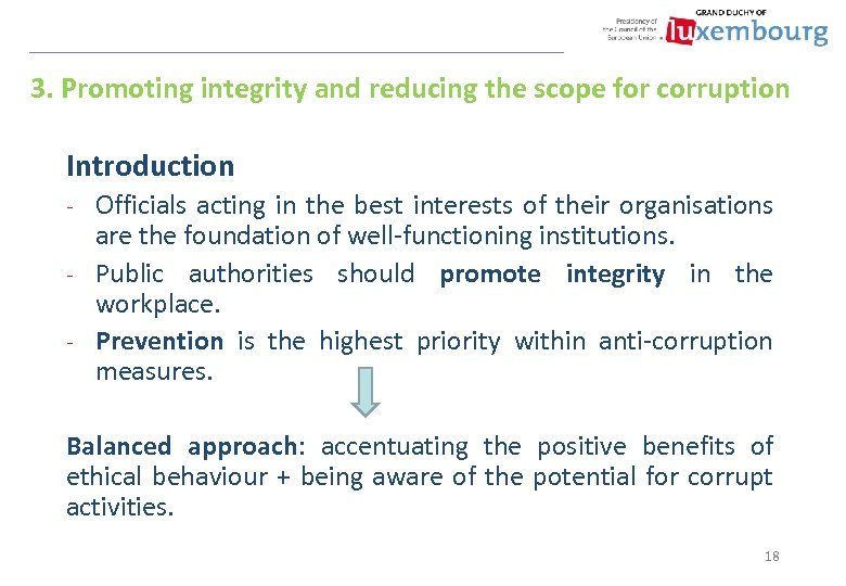 3. Promoting integrity and reducing the scope for corruption Introduction Officials acting in the