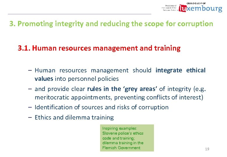 3. Promoting integrity and reducing the scope for corruption 3. 1. Human resources management
