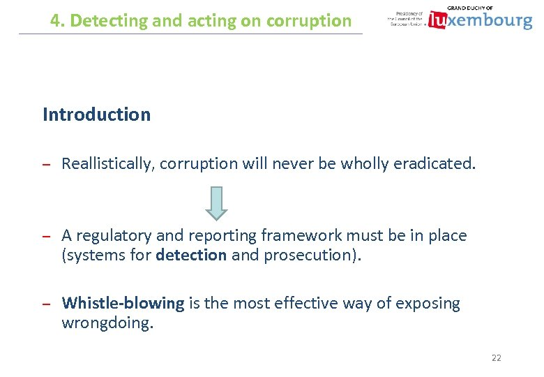 4. Detecting and acting on corruption Introduction – Reallistically, corruption will never be wholly
