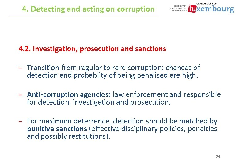 4. Detecting and acting on corruption 4. 2. Investigation, prosecution and sanctions – Transition