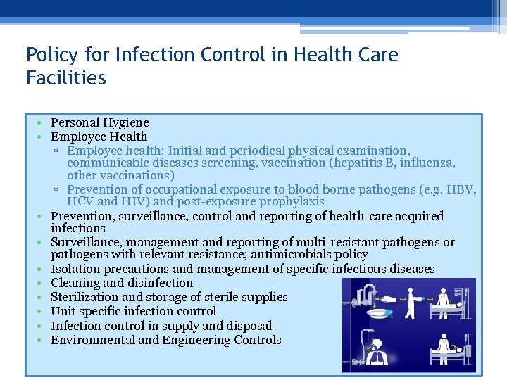 Policy for Infection Control in Health Care Facilities • Personal Hygiene • Employee Health
