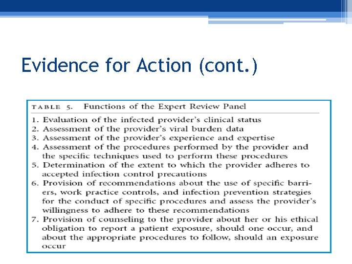 Evidence for Action (cont. )