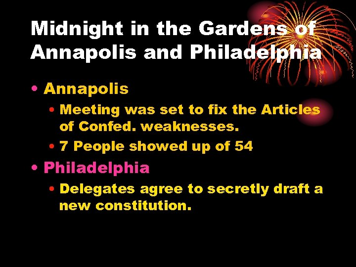 Midnight in the Gardens of Annapolis and Philadelphia • Annapolis • Meeting was set